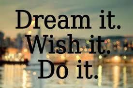 durf te doen. droom wens doe